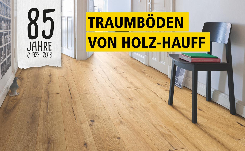 Traumböden zum Jubiläumspreis bei Holz-Hauff in Leingarten