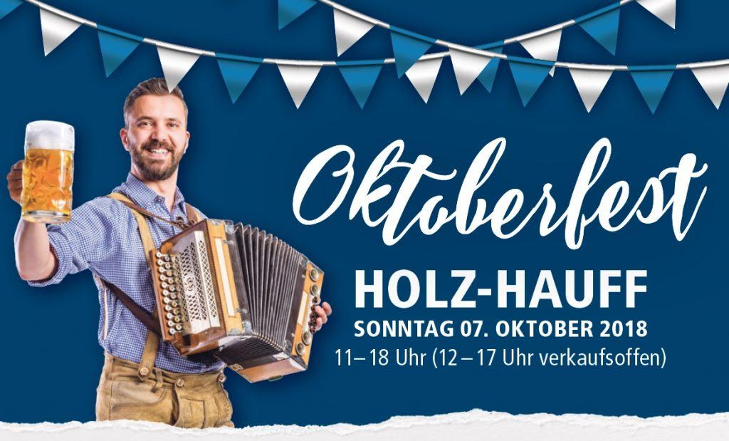 Oktoberfest und Tag der offenen Tür am 01. Oktober 2017 bei Holz-Hauf in Leingarten