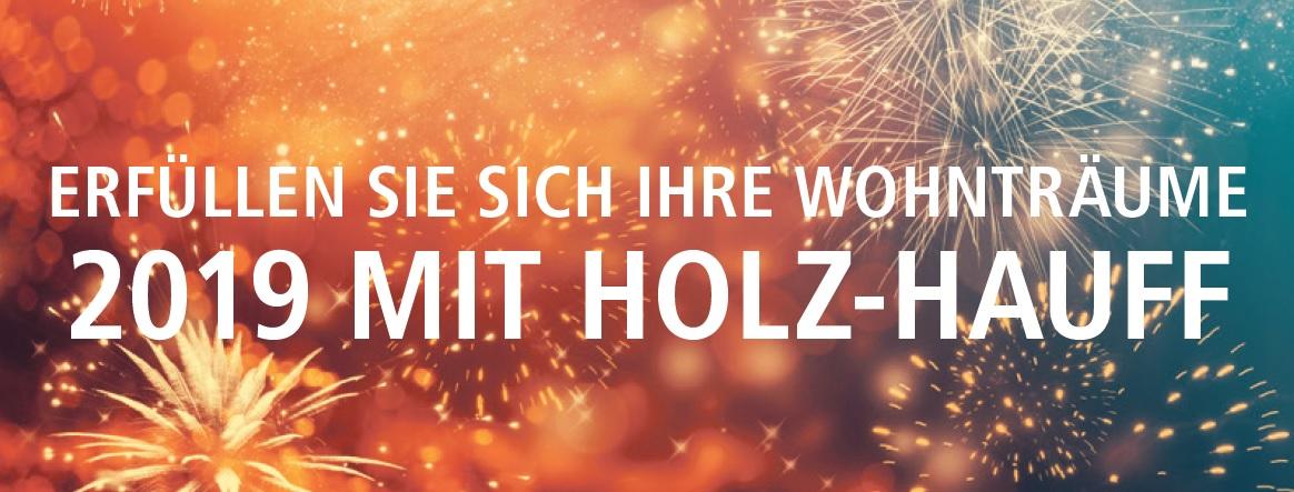 Frohes Neues Jahr 2019 wünscht die Holz-Hauff GmbH