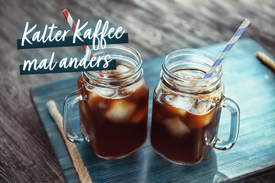Rezept: Cold Brew Coffee | Holz-Hauff in Leingarten