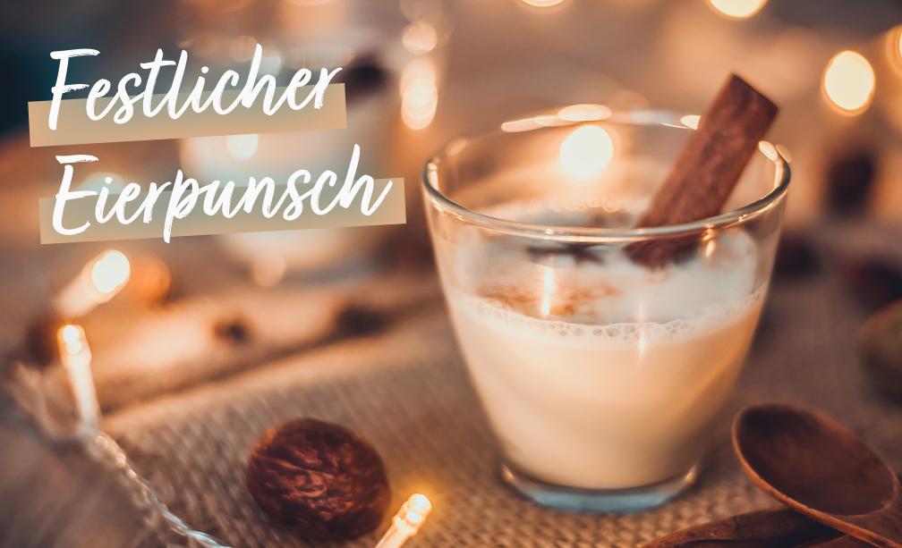 Rezept: Festlicher Eierpunsch | Holz-Hauff in Leingarten