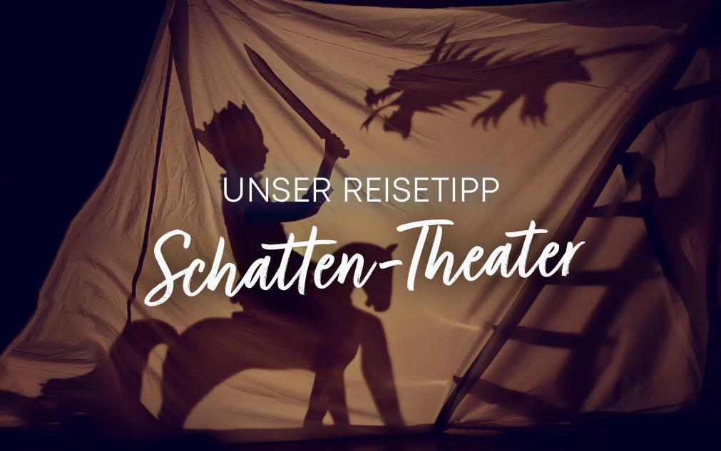 Reisetipp: Schatten-Theater | Holz-Hauff in Leingarten